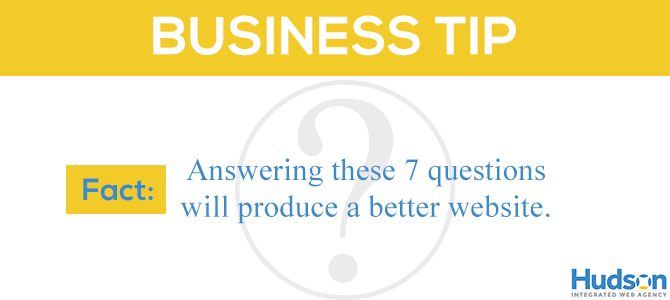 7 Questions to Answer before You Start Your New Website Project